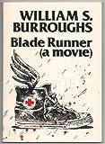 Blade Runner, William S. Burroughs, 0912652454