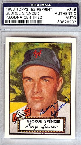 George Spencer Signed 1952 Topps Reprint Trading Card #346 New York Giants - PSA/DNA Authentication - Autographed MLB Baseball Cards from Sports Collectibles Online