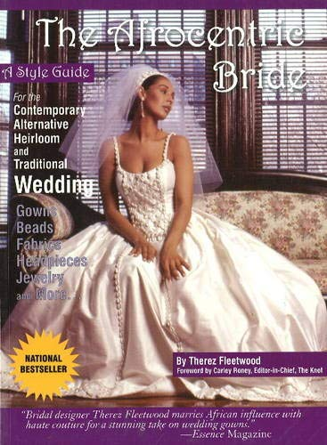 Search : Afrocentric Bride: A Style Guide
