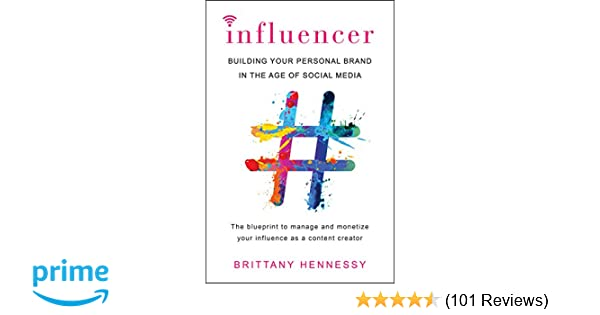 ad464e3614 Amazon.com  Influencer  Building Your Personal Brand in the Age of ...