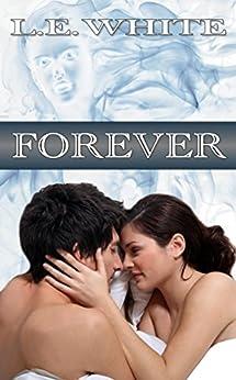 Forever (English Edition) de [White, L. E.]