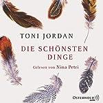 Die schönsten Dinge | Toni Jordan