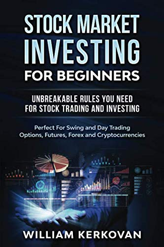 51oxtbJ9MLL - Stock Market Investing For Beginners : Unbreakable Rules You Need For Stock Trading And Investing : Perfect For Swing And Day Trading Options, Futures, Forex And Cryptocurrencies
