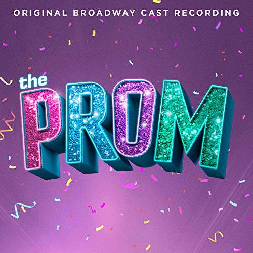 The Prom: A New Musical (Origina...