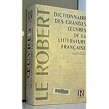 Dictionnaire des grandes oeuvres litterature fran.