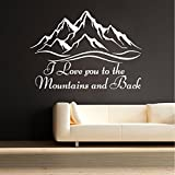 I Love You to the Mountains and Back Wall Quote Decal Mountains Vinyl Sticker Rustic Decor Home Art Mural SM242 Review
