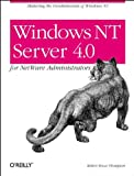 Windows NT Server 4.0 for Netware Administrators, Thompson, Robert Bruce, 1565922808