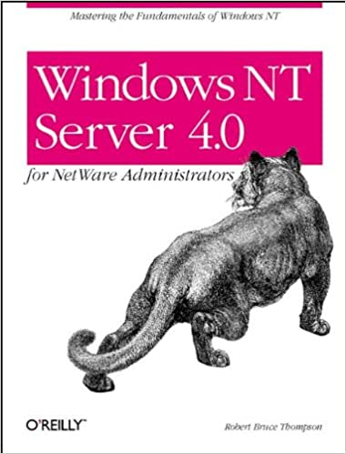 Windows NT Server 4.0 For NetWare Administrators Download.zip