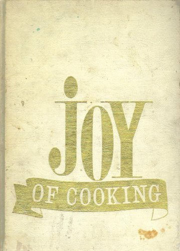 The Joy of Cooking - First Edition, 1931