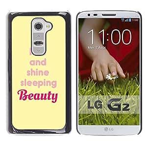 TopCaseStore / la caja del caucho duro de la cubierta de protección de la piel - Beauty Rise And Shine Yellow Quote - LG G2 D800 D802 D802TA D803 VS980 LS980