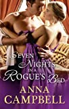 Seven Nights In A Rogue's Bed (The Sons of Sin)