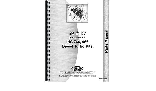 Farmall 766 Tractor M&W Turbo Kits Parts Manual (Turbo Kits): Amazon.com: Books