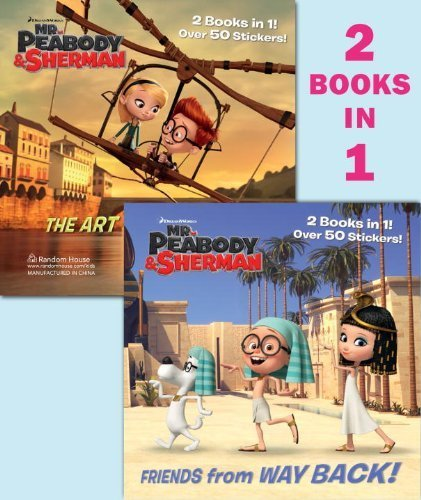 Friends from Way Back! / The Art of Flying! (Mr. Peabody & Sherman) (Deluxe Pictureback) by Wrecks, Billy (2014) Paperback (The Art Of Mr Peabody And Sherman)