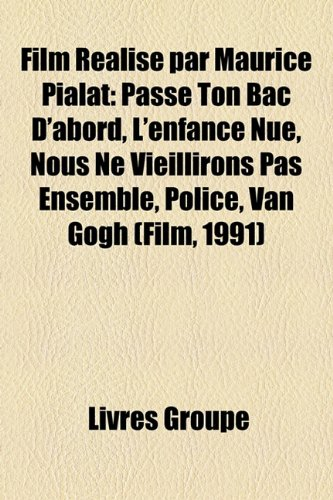 Film R Alis  Par Maurice Pialat Passe to