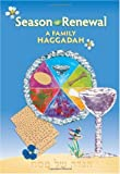 img - for Season of Renewal: A Family Haggadah (English and Hebrew Edition) book / textbook / text book