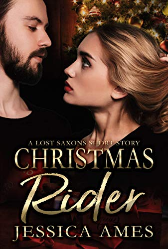 Christmas Rider: A Lost Saxons Short Story (#5.5) by [Ames, Jessica]