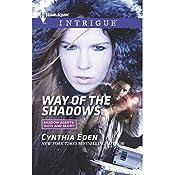 Way of the Shadows   Cynthia Eden