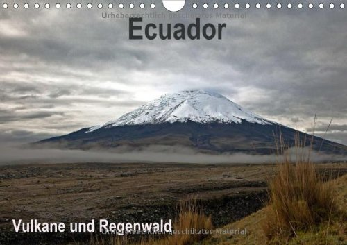 Ecuador - Regenwald und Vulkane (Wandkalender 2014 DIN A4 quer): Bilder von Quito bis zum Amazonasbecken (Monatskalender, 14 Seiten)