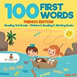 Best 3rd Grade Books - 100 First Words - French Edition - Reading Review