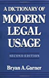 A Dictionary of Modern Legal Usage, Bryan A. Garner, 0195142365