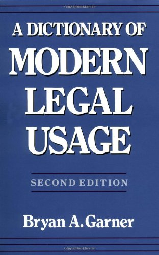 A Dictionary of Modern Legal Usage by Oxford University Press