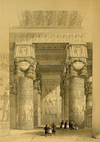The Holy Land 1855 View from under the portico of the Temple of Dendera Poster Print by David Roberts (18 x 24)