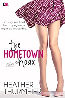 The Hometown Hoax (The Hoax Series) by [Thurmeier, Heather]