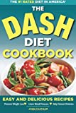 The DASH Diet Health Plan Cookbook, John Chatham, 1623150787