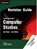 Cambridge IGCSE Computer Studies Revision Guide (Cambridge International IGCSE)