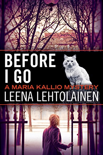 Before I Go (The Maria Kallio Series) - Import It All