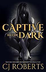 Captive in the Dark (The Dark Duet Book 1)