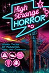 High Strange Horror: Weird Tales of Paranoia and the Damned Paperback