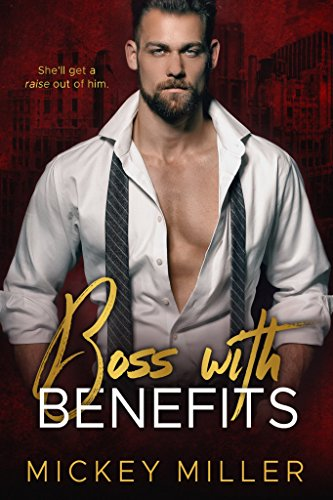 Boss with Benefits (Blackwell Book 3)]()