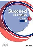 Succeed In English 4: Workbook - 9780194844284