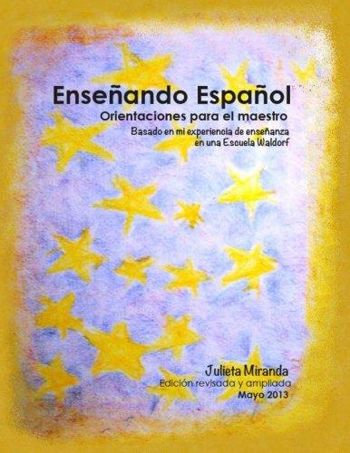 Enseñando Español: Orientaciones para el maestro (Spanish Edition)