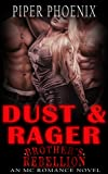 Dust & Rager - The Brother's Rebellion MC (A MFM Motorcycle Club Romance)