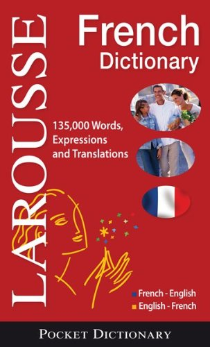 Larousse French Dictionary: French-English / English-French (Larousse Pocket Dictionary) (French and English Edition)