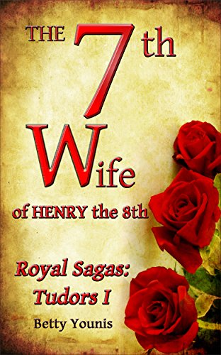 Used, The 7th Wife of Henry the 8th: Royal Sagas: Tudors for sale  Delivered anywhere in USA