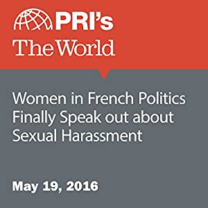 Women in French Politics Finally Speak out about Sexual Harassment