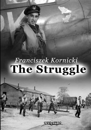 Struggle: Biography of a Fighter Pilot (Monograph)