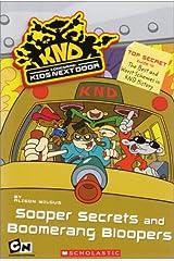 Codename: Kids Next Door Sooper Secrets and Boomerang Bloopers Mass Market Paperback