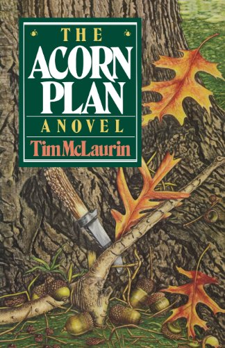 The Acorn Plan: A Novel