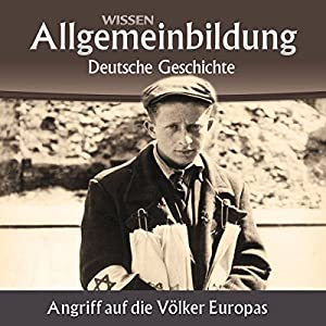 Angriff auf die Völker Europas (Reihe Allgemeinbildung) Hörbuch