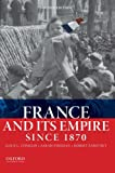 France and Its Empire Since 1870 2nd Edition
