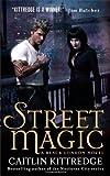 Street Magic (Black London, Book 1)