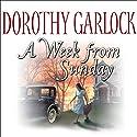A Week from Sunday Audiobook by Dorothy Garlock Narrated by Renee Raudman