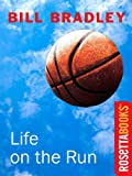 Life on the Run (RosettaBooks Sports Classics Book 4)