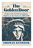 The Golden Door, Thomas Kessner, 0195021169
