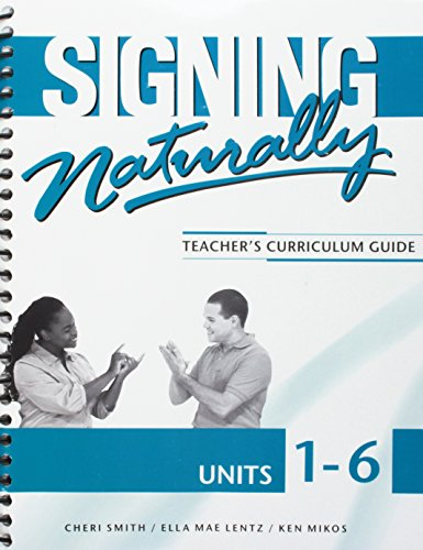 Signing Naturally Unit 1-6 (Teacher