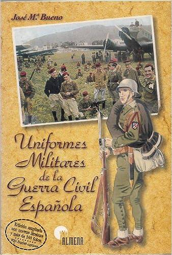 Uniformes militares de Guerra civil española: Amazon.es: José María ...